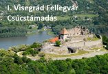 I. Visegrád Fellegvár Csúcstámadás